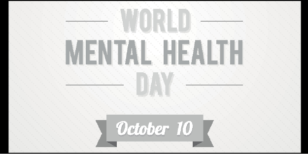 World Mental Health Day October 10 2015
